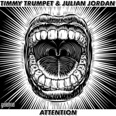 Attention (Single) - Timmy Trumpet, Julian Jordan