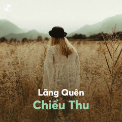 Lãng Quên Chiều Thu - Various Artists