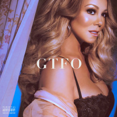 GTFO (Single) - Mariah Carey