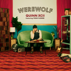 Werewolf (Single) - Quinn XCII