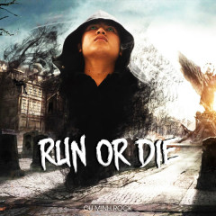 Run Or Die (Single) - Cụ Minh Rock