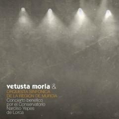 Concierto Benéfico por el Conservatorio Narciso Yepes de Lorca (En Directo) - Vetusta Morla,Orquesta Sinfónica de la Región de Murcia