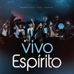 Vivo Espírito (Spirit of the Living God)