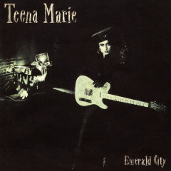 Emerald City (Expanded Edition) - Teena Marie