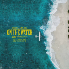 On The Water (Remix)