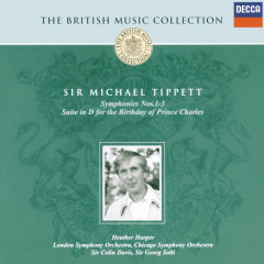 Tippett: Symphonies Nos.1-3; Suite for the Birthday of Prince Charles - London Symphony Orchestra,Sir Colin Davis,Chicago Symphony Orchestra,Sir Georg Solti