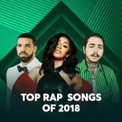 Top Rap Songs Of 2018 - Various Artists