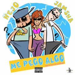 Me Pegó Algo (Single)