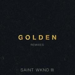 Golden Remix - EP - SAINT WKND,Hoodlem