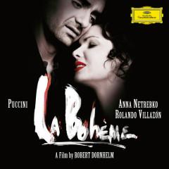 Puccini: La Bohème - Anna Netrebko,Rolando Villazón,Boaz Daniel,Nicole Cabell,Stéphane Degout