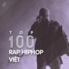 Top 100 Nhạc Rap Việt Nam Hay Nhất - Various Artists