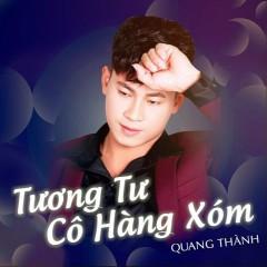 Tương Tư Cô Hàng Xóm (Single) - Quang Thành