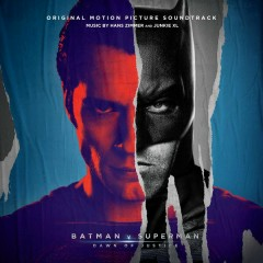 Batman v Superman: Dawn of Justice (Original Motion Picture Soundtrack) - Hans Zimmer,Junkie XL