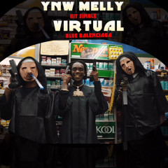 Virtual (Blue Balenciagas) (Single) - YNW Melly