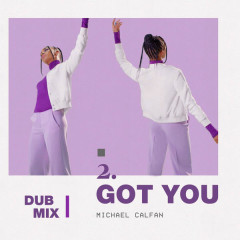 Got You (Dub Mix) - Michael Calfan