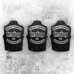 Swag / Vamos (Single) - Brohug