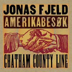Amerikabesøk - Jonas Fjeld, Chatham County Line