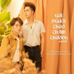 Gửi Người Thuở Thầm Thương (Acoustic Version) (Single) - Kang