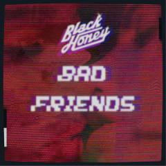Bad Friends (Single)