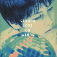 LOVE ON WINGS - Sakura
