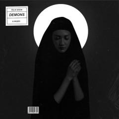 Demons (Single) - Felix Snow, Rozes