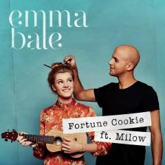 Fortune Cookie - Emma Bale,Milow