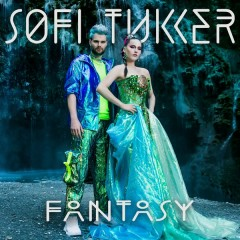 Fantasy (Single) - Sofi Tukker