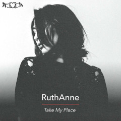 Take My Place (Single) - Ruthanne