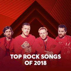 Top Rock Songs Of 2018 - Various Artists