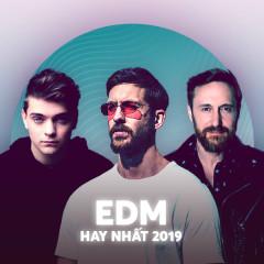 Nhạc EDM Hay Nhất 2019