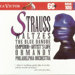 Strauss Waltzes: Basic 100 Volume 6 - Eugene Ormandy