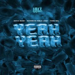 Yeah Yeah (Single) - 1017 Eskimo, HoodRich Pablo Juan, Yung Mal