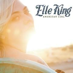 American Girl - Elle King