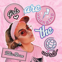 Girls Are Changing The World (Single) - Tallia Storm