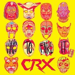Ways to Fake It - CRX