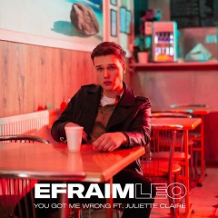 You Got Me Wrong (Single) - Efraim Leo