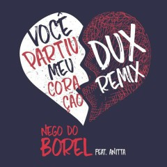 Você Partiu Meu Coração (DUX Remix)