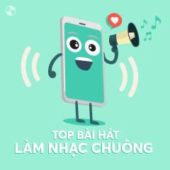Top Bài Hát Làm Nhạc Chuông Hay Nhất - Various Artists