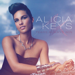 Tears Always Win (Single Mix) - Alicia Keys