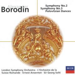 Borodin: Symphonies Nos.2 & 3; Overture & Polovtsian Dances (Prnce Igor) - London Symphony Orchestra,Jean Martinon,Sir Georg Solti,L'Orchestre de la Suisse Romande,Ernest Ansermet