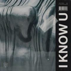 I Know U (Single)