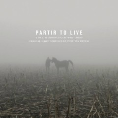 Partir to Live: Original Soundtrack Recording