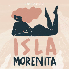 Isla Morenita (Single) - Carlos Sadness