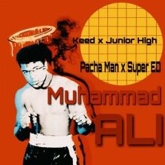 Muhammad Ali (Single) - Keed