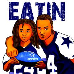 Eatin (Single)