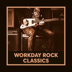 Workday Rock Classics - Various Artists