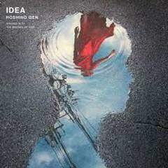 IDEA - Hoshino Gen