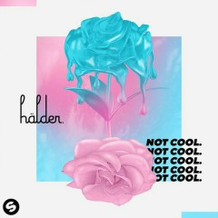 Not Cool. (EP) - Hälder
