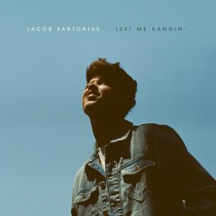 Left Me Hangin' - Jacob Sartorius