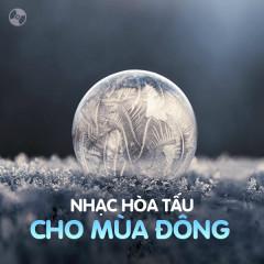 Nhạc Hòa Tấu Cho Mùa Đông - Various Artists